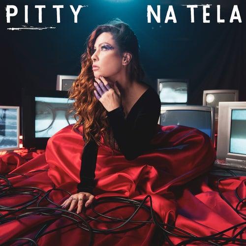 Na Tela by Pitty