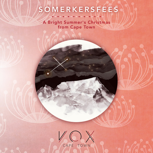 Somerkersfees: A Bright Summer's Christmas from Cape Town by VOX Cape Town