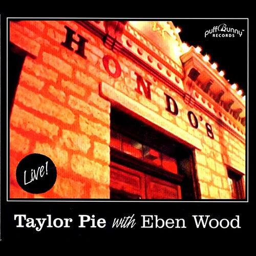 Live @ Hondos on Main (feat. Eben Wood) de Taylor Pie