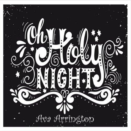Oh Holy Night de Ava Arrington