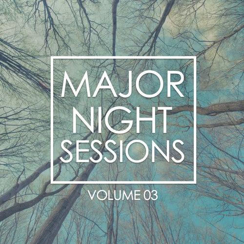 Major Night Sessions, Vol. 3 de Sophia, Phenophobia, F.O.C., Bizz Nizz, NOEL, Soft Cell, LNR, Rotation