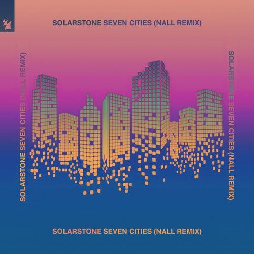 Seven Cities (Nall Remix) de Solarstone