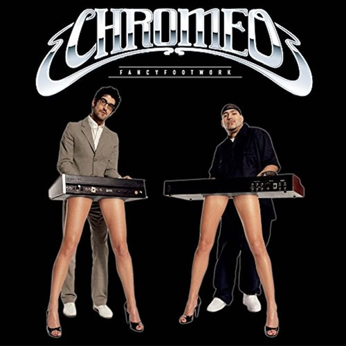 Fancier Footwork von Chromeo