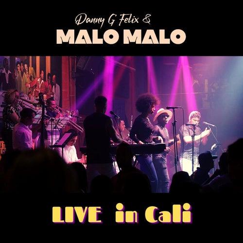 Live in Cali de Danny G Felix