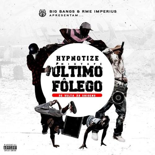 Mixtape: Último Fôlego, de Volta às Origens, Vol. II by Hypnotize