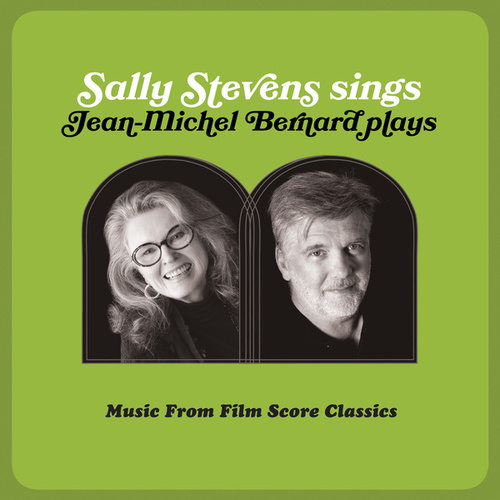 Sally Stevens Sings – Jean-Michel Bernard Plays de Sally Stevens