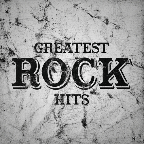 Greatest Rock Hits by Various Artists