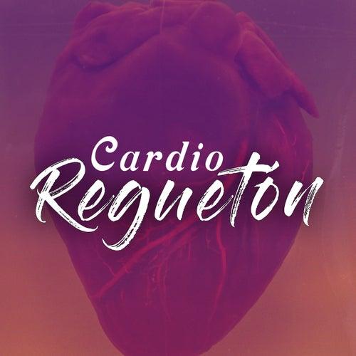 Cardio Reguetón de Various Artists