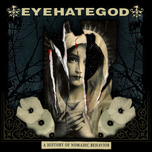 A History of Nomadic Behavior by Eyehategod