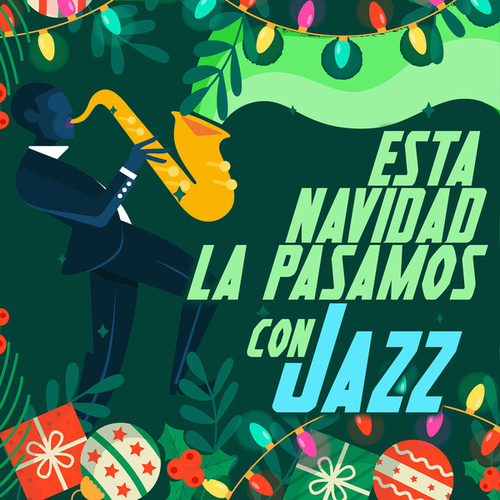 Esta Navidad La Pasamos Con Jazz fra Various Artists