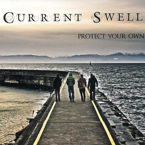 Protect Your Own von Current Swell