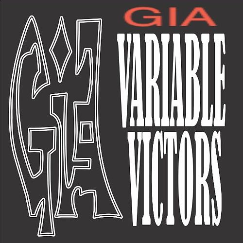 Variable Victors by Gia