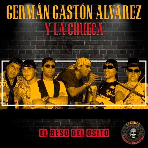 El Beso del Osito (Cover) de Germán Gastón Álvarez y La Chueca