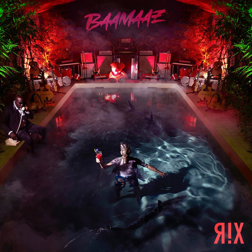 Baamaaz de Rix
