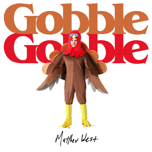 Gobble Gobble de Matthew West