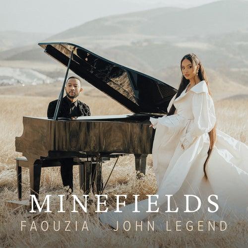 Minefields by Faouzia & John Legend
