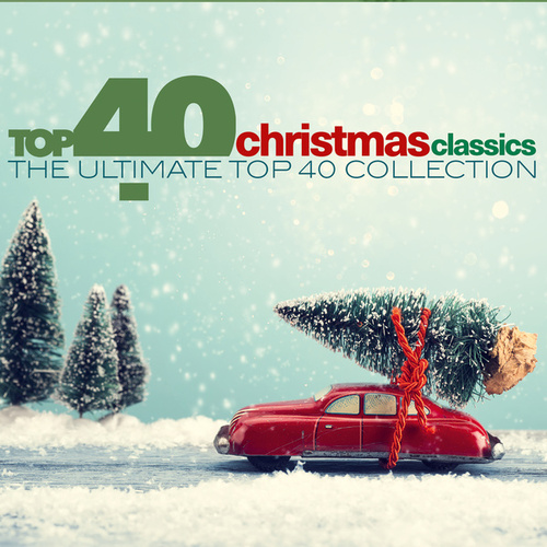 TOP 40 - Christmas Classics (Kerst Klassiekers) de Various Artists