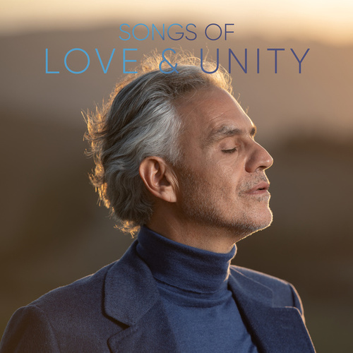 Songs Of Love And Unity by Andrea Bocelli