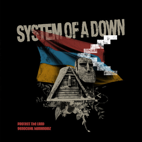 Protect The Land / Genocidal Humanoidz by System of a Down