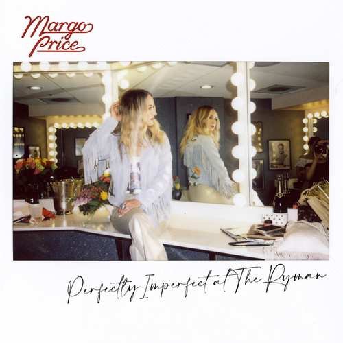 Perfectly Imperfect at The Ryman (Live) by Margo Price