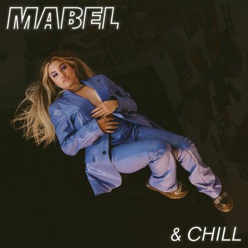 Mabel & Chill de Mabel