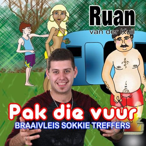 Pak Die Vuur (Braaivleis Sokkie Treffers) de Ruan Van Der Kuil