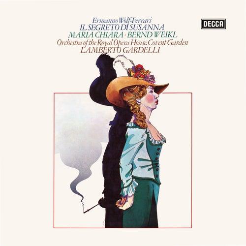 Wolf-Ferrari: Il segreto di Sussana (Opera Gala – Volume 19) by Maria Chiara