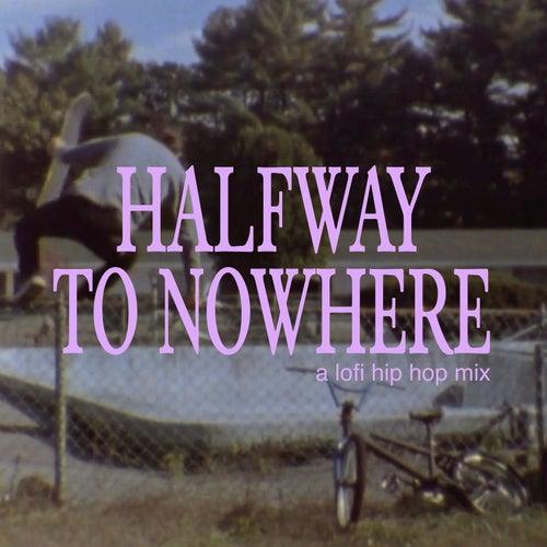 halfway to nowhere - a lofi hip hop mix by Majestic