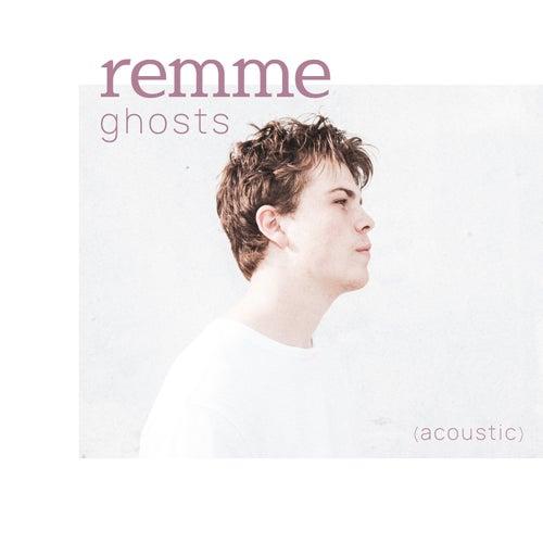 ghosts (acoustic) von remme