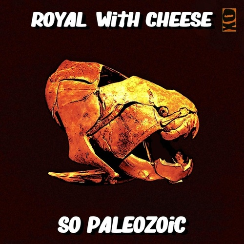 So Paleozoic by The Royal