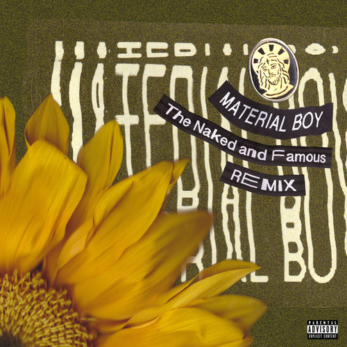 Material Boy (The Naked And Famous Remix) de Sir Sly