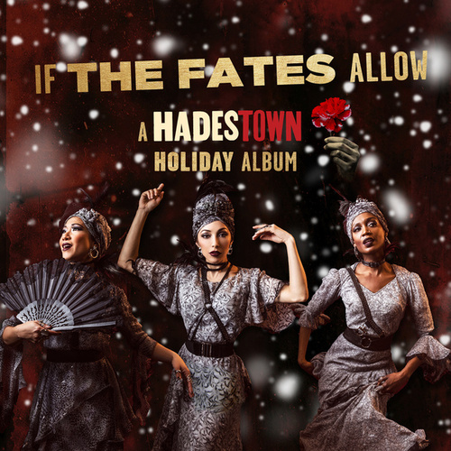If the Fates Allow (A Hadestown Holiday Album) by Various Artists