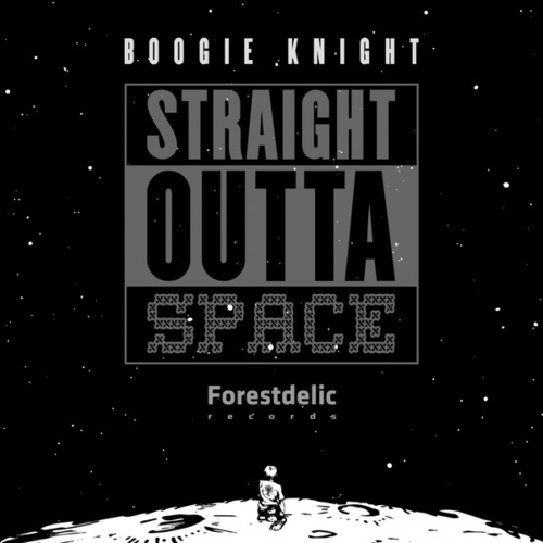 Straight Outta Space by Boogie Knight