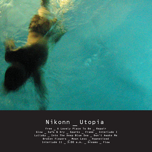Utopia by Nikonn