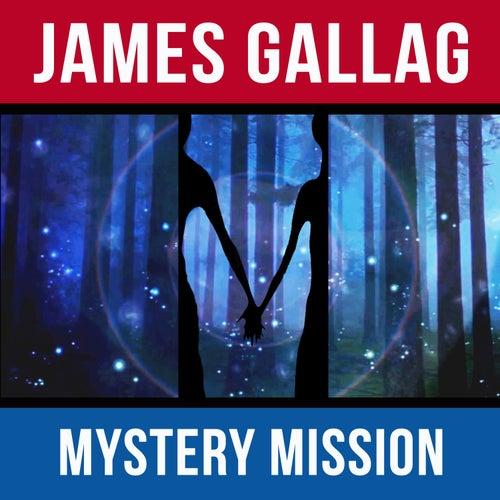 Mystery Mission di James Gallag