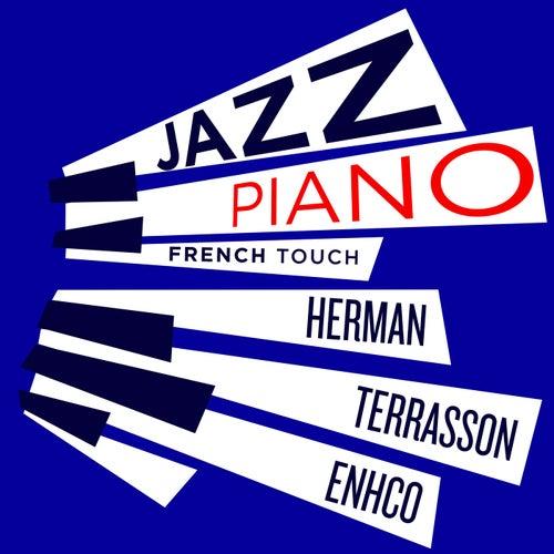 Jazz Piano French Touch - Terrasson, Herman, Enhco de Jacky Terrasson