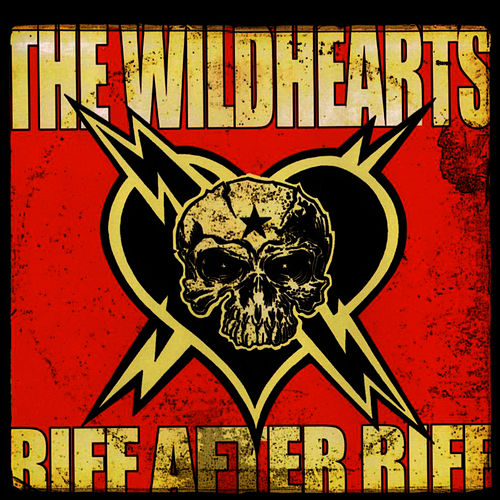 Riff After Riff von The Wildhearts
