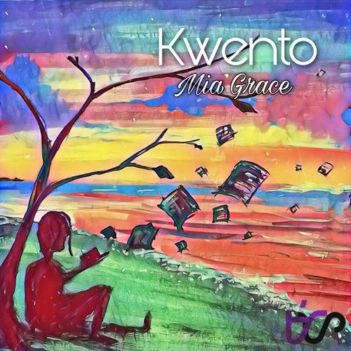 Kwento by Mia Grace