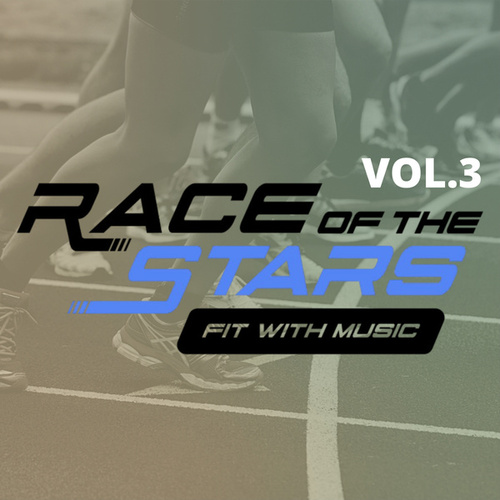 Race of the Stars: Fit with Music Vol. 3 van Various Artists