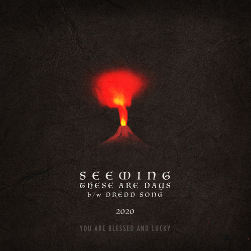 These Are Days / Dredd Song de Seeming
