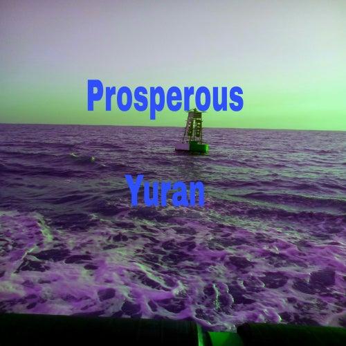 Prosperous by Yuran