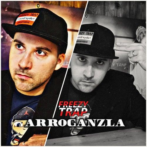 Arroganzla by Freezy Trap