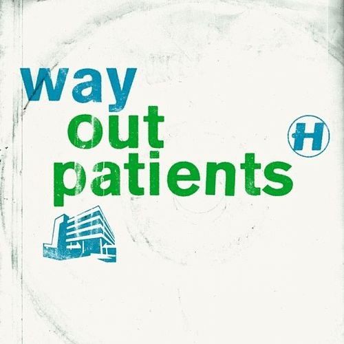 Way Out Patients Bundle by Various Artists