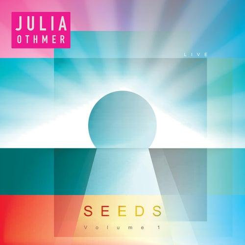 Seeds, Vol. 1 von Julia Othmer