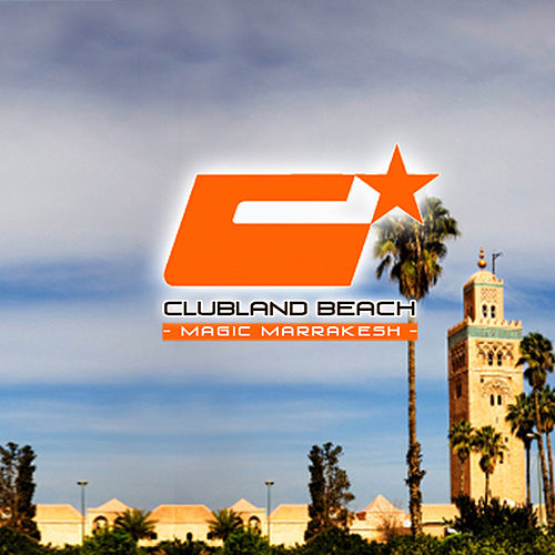 Clubland Beach - Magic Marrakesh de Various Artists