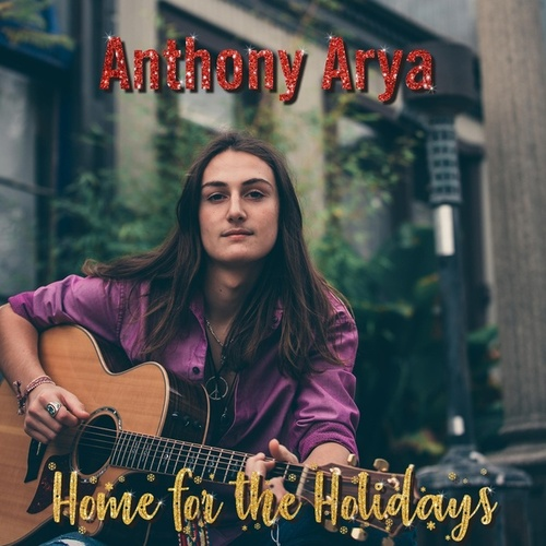 Home for the Holidays (Live) by Anthony Arya