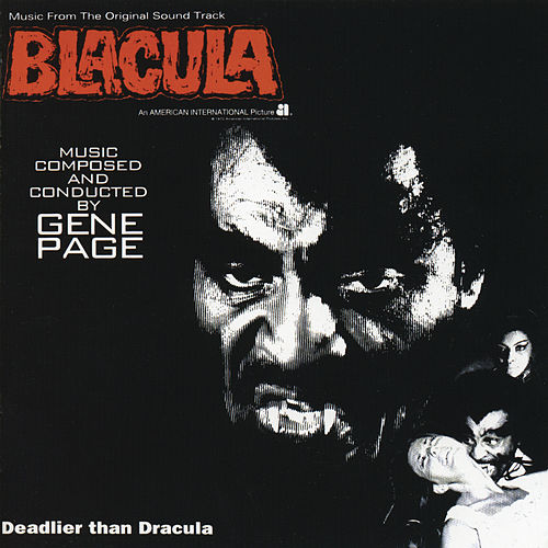 Blacula: Music From The Original Soundtrack by Original Soundtrack