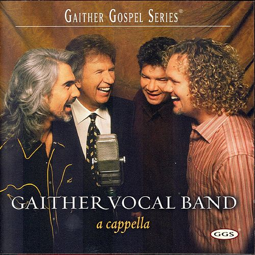 A Cappella by Bill & Gloria Gaither