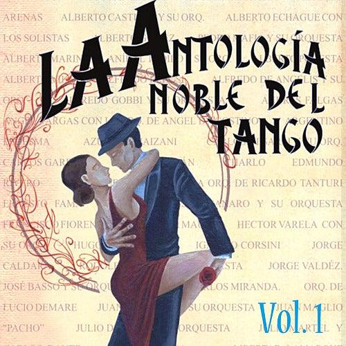 Antología Noble Del Tango Volume 1 de Various Artists