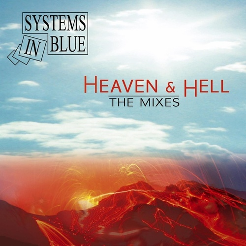 Heaven & Hell - The Mixes von Systems In Blue